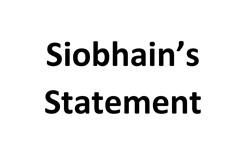 Siobhain Statement